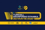 Türkcell Gran Fondo İstanbul | 30 Mayıs 2021